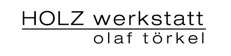 Professioneller Tischler in Hünxe: Holzwerkstatt Olaf Törkell in Hünxe