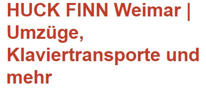 Starker Umzugsservice aus Weimar – HUCK FINN GmbH  in Weimar